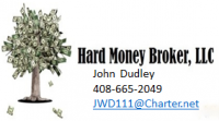 Hard Money Broker, LLC – John Dudley