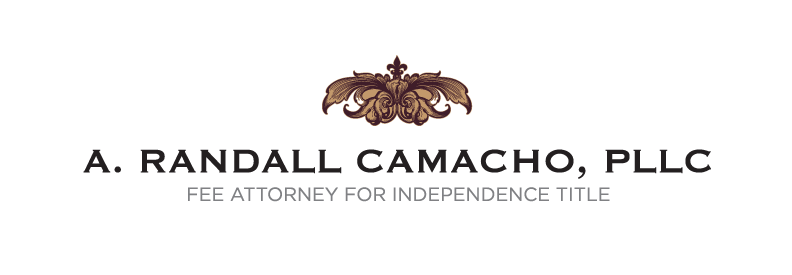 A. Randall Camacho, PLLC Fee Attorney For Independence Title